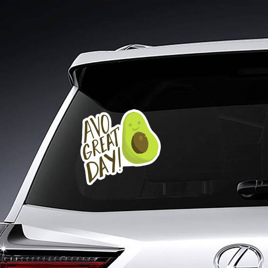 Avo Great Day Avocado Sticker