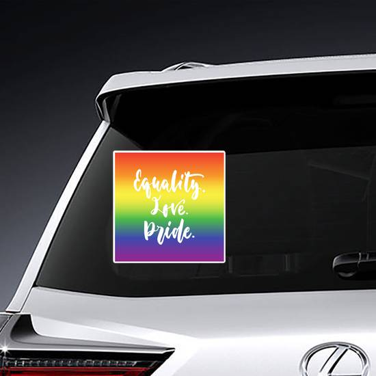 Equality. Love. Pride. Sticker example