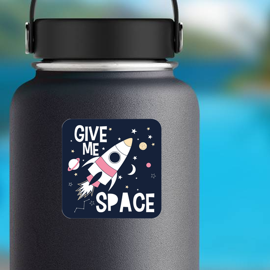 Give Me Space Slogan Sticker