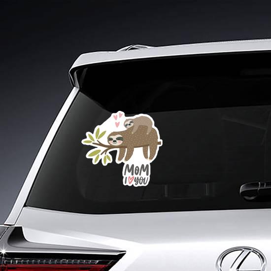 I Love Mom Sloth Sticker