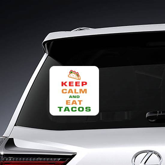 Keep Calm And Eat Tacos Square Sticker example
