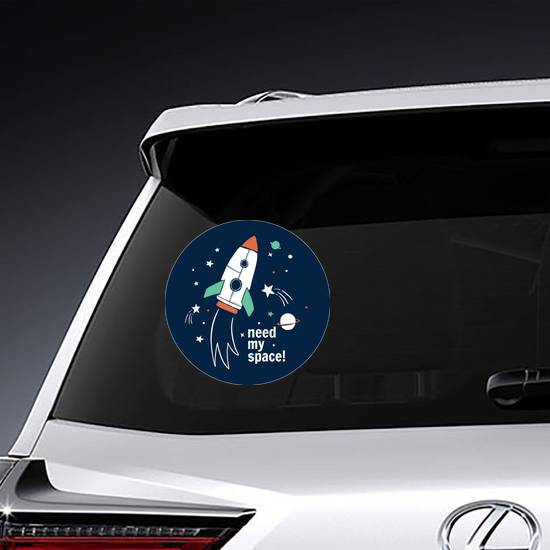 Need My Space Spaceship Sticker example