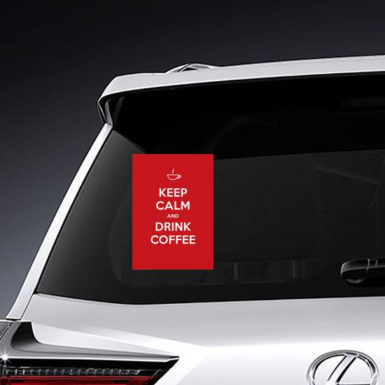Red Keep Calm And Drink Coffee Sticker example