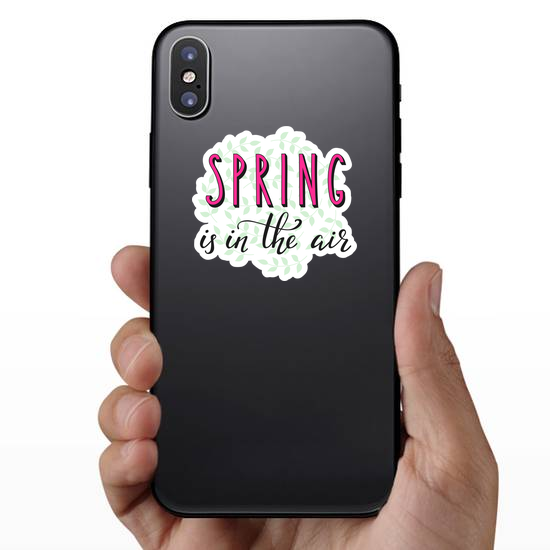 Spring Is In The Air Sticker