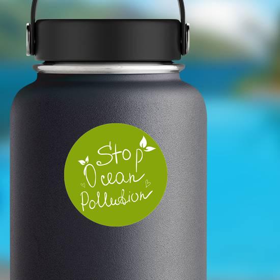 Stop Ocean Pollution Green Sticker