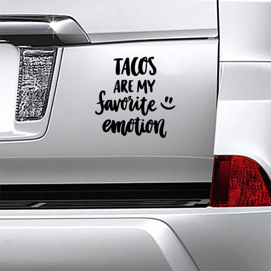 Tacos Are My Favorite Emotion Sticker