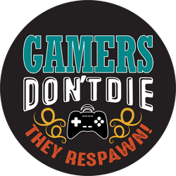 Gamers Don't Die They Respawn Sticker