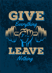 Give Everything Leave Nothing Workout Sticker