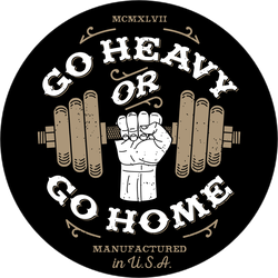 Go Heavy Or Go Home Bodybuilder Sticker