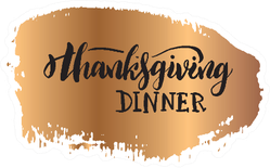 """Gold Illustration With Hand Sketched """"Thanksgiving Dinner"""" Sticker"""