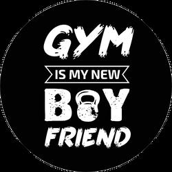 Gym Is My New Boyfriend Sport Saying Sticker
