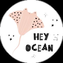 Hand-drawn Hey Ocean Pink Stingray Sticker