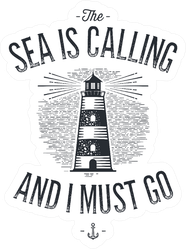Hand Drawn Lighthouse The Sea Is Calling And I Must Go Sticker