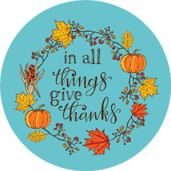 """Hand Drawn Thanksgiving Quote """"In All Things Give Thanks"""" Sticker"""
