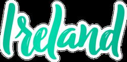 Hand Lettered Ireland Sticker
