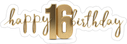 Happy 16th Birthday Gold Sticker