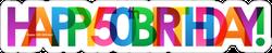 Happy 50th Birthday Colorful Sticker