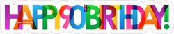 Happy 90th Birthday Colorful Sticker