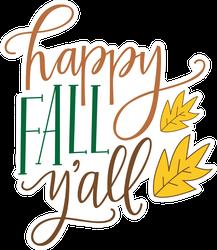 Happy Fall Y'all Leaf Sticker