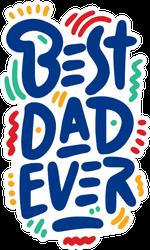 Happy Father's Day Banner Best Dad Ever Sticker