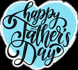 Happy Fathers Day Calligraphic Inscription Sticker