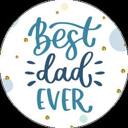 Happy Fathers Day Handwritten Sticker
