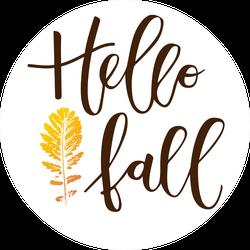 Hello Fall Hand Written Circle Sticker