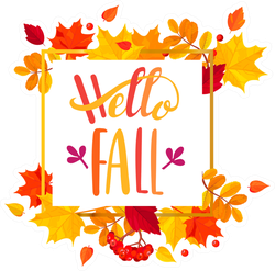 Hello Fall In Autumn Leaves Frame Sticker