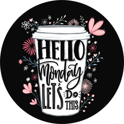 Hello Monday, Let's Do This Sticker