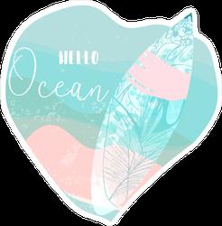Hello Ocean Heart Surfboard Sticker