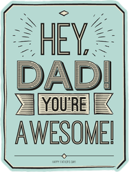 Hey, Dad. You're Awesome! Sticker