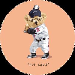 Hit Hard Slogan With Bear Doll In Baseball Costume Sticker