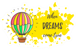 "Hot Air Balloon ""when Dreams Cone True"" Sticker"
