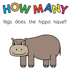How Many Legs Does The Hippo Have Sticker