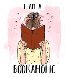 I Am A Bookaholic On Pink Sticker