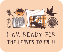 I Am Ready For The Leaves To Fall Sticker