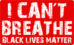 I Can't Breathe Black Lives Matter Sticker