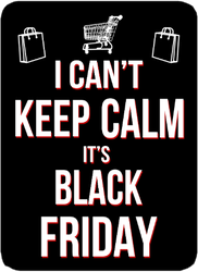 I Can't Keep Calm It's Black Friday Sticker