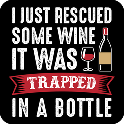 I Just Rescued Some Wine Sticker