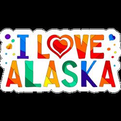 I Love Alaska Multicolored Bright Lettering Sticker