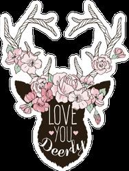 I Love You Deerly Deer Sticker