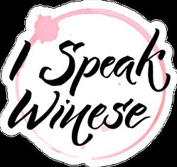 I Speak Winese Sticker