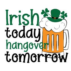 Irish Today Hangover Tomorrow Sticker