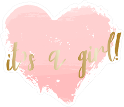 It's a Girl Sticker