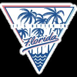 It's Better In Florida Illustration Sticker