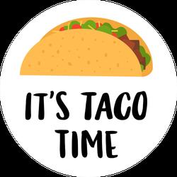 It's Taco Time Sticker