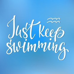 Just Keep Swimming Quote Sticker
