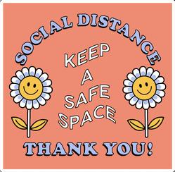 Keep a Safe Space Flower Sticker