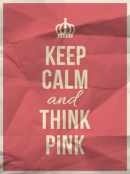 Keep Calm And And Think Pink Sticker