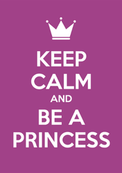 Keep Calm And Be A Princess Sticker